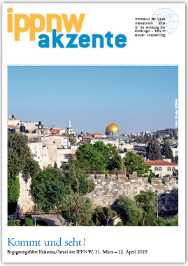 IPPNW akzente: Israel/Palästina 2019