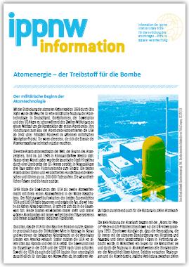 IPPNW-Information: Atomenergie der Treibstoff für die Bombe