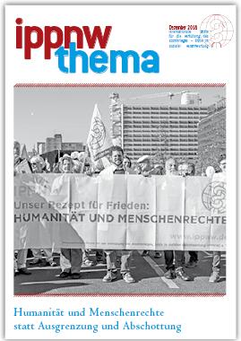 """Publikation """"IPPNW-Thema"""": Humanität und Menschenrechte statt Ausgrenzung und Abschottung, Dezember 2018"""