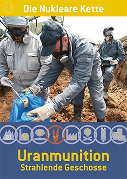 Broschüre: Uranmunition – Strahlende Geschosse