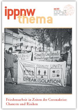 IPPNW-Thema Friedensarbeit in Zeiten der Coronakrise