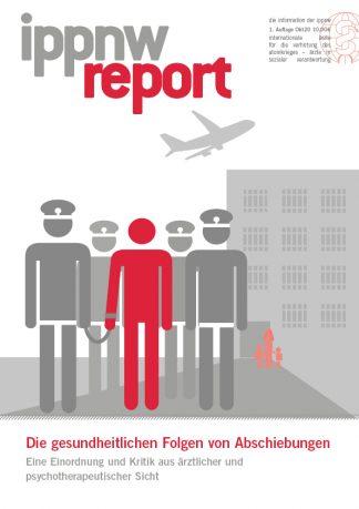 IPPNW-Report Die gesundheitlichen Folgen von Abschiebungen