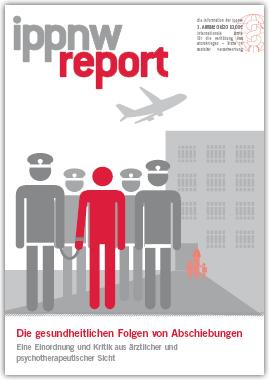 IPPNW-Report: Die gesundheitlichen Folgen von Abschiebungen
